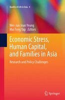 Economic Stress, Human Capital, And Families In Asia: Research And Policy Challenges