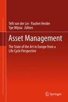 Asset Management: The State of the Art in Europe from a Life Cycle Perspective