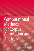 Computational Methods for Corpus Annotation and Analysis