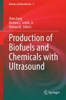Production of Biofuels and Chemicals with Ultrasound