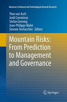 Mountain Risks:  From Prediction To Management And Governance