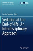 Sedation At The End-of-life:  An Interdisciplinary Approach