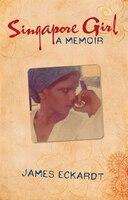 Singapore Girl: A Memoir