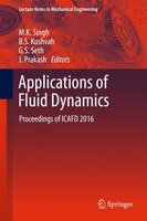 Applications Of Fluid Dynamics: Proceedings Of Icafd 2016