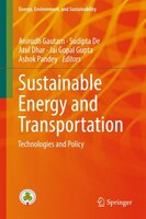 Sustainable Energy And Transportation: Technologies And Policy