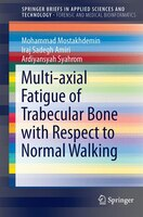Multi-axial Fatigue Of Trabecular Bone With Respect To Normal Walking