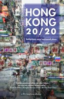 9789887792765 - Hong Kong 20/20: Reflections On A Borrowed Place - 書