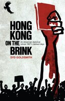 9789887792789 - Syd Goldsmith: Hong Kong On The Brink: An American Diplomat Relives 1967's Darkest Days - Book