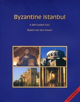 Byzantine Istanbul: A Self-guided Tour