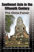 Southeast Asia In The Fifteenth Century: The China Factor