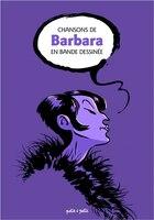 Chansons de Barbara en bandes dessinées - Bernard Merle