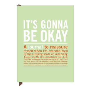 Its Gonna Be Okay Inner Truth Journal