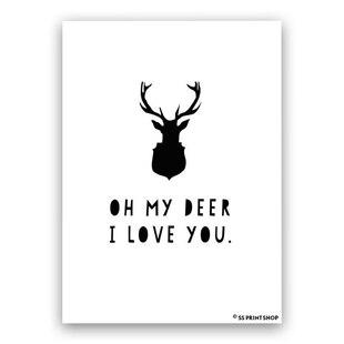 Oh My Deer I Love You