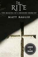 The Rite: the Making of a Modern Exorcist