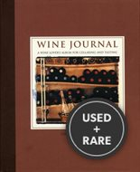 Wine Journal: a Wine Lovers Album for Cellaring and Tasting