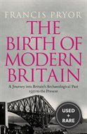 The Birth of Modern Britain: A Journey into Britain