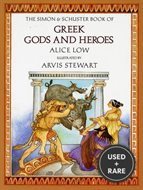 Simon and Schuster Book of Greek Gods and Heroes