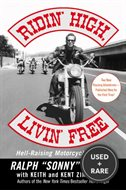 Ridin High Livin Free-Hell Raising Motorcycle Stories (Re: Hell