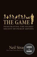The Game Penetrating the Secret Society of Pickup Artist