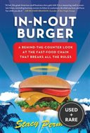 In-N-Out Burger: a Behind-the-Counter Look at the Fast-Food Chain That Breaks All the Rules (Hardcover)