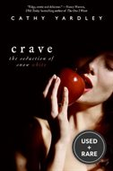 Crave: the Seduction of Snow White