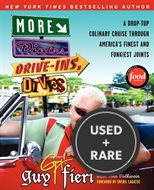 More Diners Drive-Ins and Dives: a Drop-Top Culinary Cruise Through America