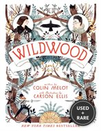 Wildwood: the Wildwood Chronicles Book I