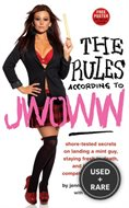 The Rules According to Jwoww: Shore-Tested Secrets on Landing a Mint Guy, Sta...