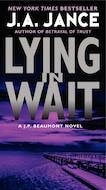Lying in Wait: a J.P. Beaumont Novel