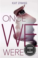 Once We Were (Hybrid Chronicles, Book 2)