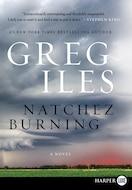 Natchez Burning Lp: a Novel (Penn Cage)