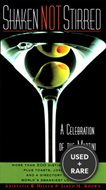 Shaken Not Stirred: a Celebration of the Martini [Paperback]; Jared M. Brown