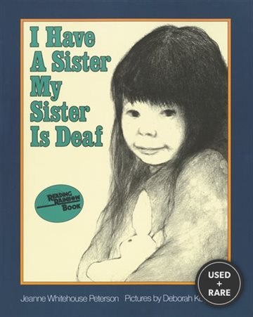 I Have a Sister--My Sister is Deaf (Reading Rainbow Book)