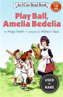 Play Ball, Amelia Bedelia (I Can Read Book 2) [Paperback] By Parish, Peggy...