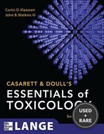 Casarett & Doulls Essentials of Toxicology, Second Edition (Casarett and Doulls Essentials of Toxicology)