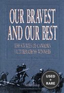 Our Bravest and Our Best: the Stories of Canada