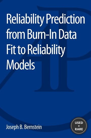 Reliability Prediction From Burn-in Data Fit to Reliability Models