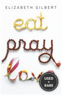 Eat, Pray, Love: One Woman