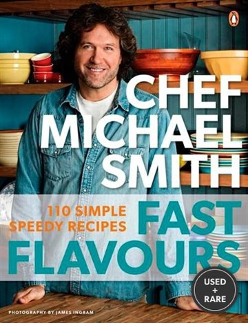 Fast Flavours: 110 Simple, Speedy Recipes [Paperback]