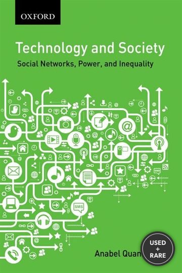 Technology and Society: Social Networks, Work, and Inequality (Themes in Canadian Sociology)