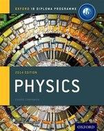 Ib Physics Course Book: 2014 Edition: Oxford Ib Diploma Program (International Baccalaureate)
