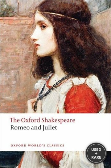 Romeo and Juliet: the Oxford Shakespeare Romeo and Juliet (Oxford World's Classics: the Oxford Shakespeare)
