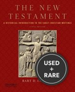 The New Testament a Historical Introduction to the Early Christian Writings