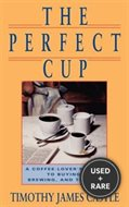 The Perfect Cup: a Coffee Lover