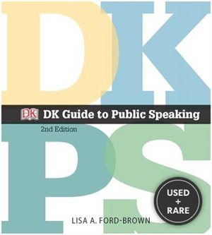 Dk Guide to Public Speaking (2nd Edition)