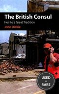 The British Consul: Heir to a Great Tradition (Columbia/Hurst)