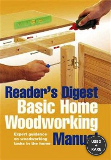 Basic Home Woodworking Manual (Reader's Digest)