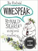 Illustrated Winespeak #1: the Illustrated Winespeak: Ronald Searle