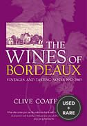 The Wines of Bordeaux: and Vintages and Tasting Notes 1952-2003