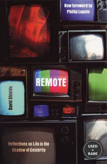 Remote: Reflections on Life in the Shadow of Celebrity